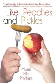 LIKE PEACHES AND PICKLES by Muriel Ellis  Pritchett
