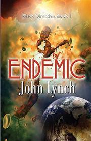 ENDEMIC by John L.  Lynch