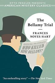 THE BELLAMY TRIAL by Frances Noyes Hart