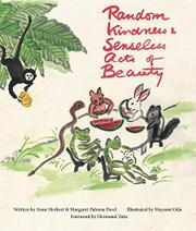 RANDOM KINDNESS AND SENSELESS ACTS OF BEAUTY by Anne Herbert