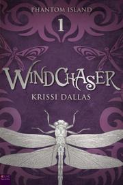 Windchaser by Krissi Dallas