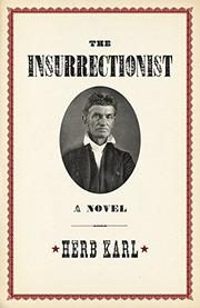 THE INSURRECTIONIST by Herb Karl