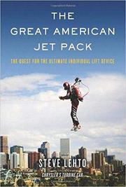 THE GREAT AMERICAN JET PACK by Steve Lehto