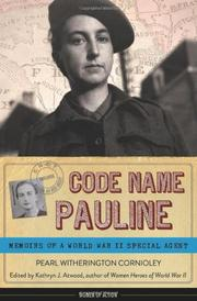 CODE NAME PAULINE by Pearl Witherington Cornioley