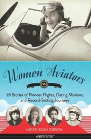 WOMEN AVIATORS by Karen Bush Gibson