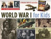 WORLD WAR I FOR KIDS by R. Kent Rasmussen