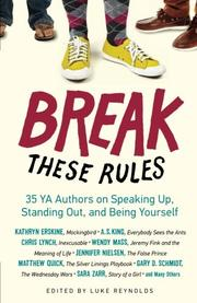 BREAK THESE RULES by Luke  Reynolds