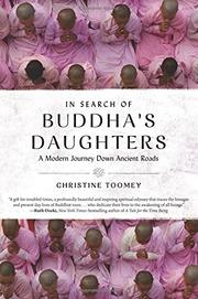 IN SEARCH OF BUDDHA'S DAUGHTERS by Christine Toomey