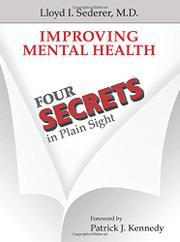 IMPROVING MENTAL HEALTH by Lloyd I. Sederer