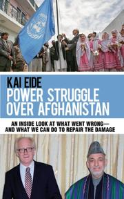 THE POWER STRUGGLE OVER AFGHANISTAN by Kai Eide