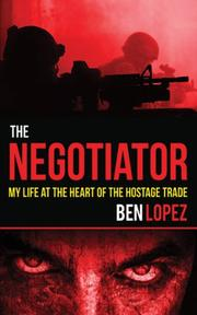 THE NEGOTIATOR by Ben Lopez