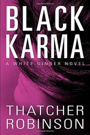BLACK KARMA by Thatcher Robinson