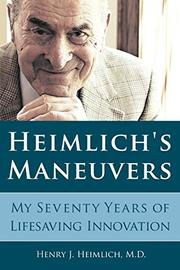 HEIMLICH'S MANEUVERS by Henry J. Heimlich