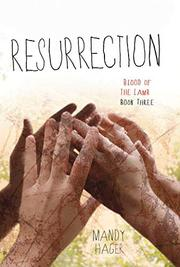 RESURRECTION by Mandy Hager