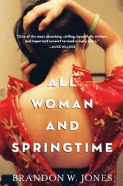 ALL WOMAN AND SPRINGTIME by Brandon Jones