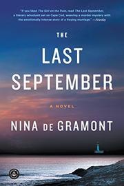 THE LAST SEPTEMBER by Nina de Gramont