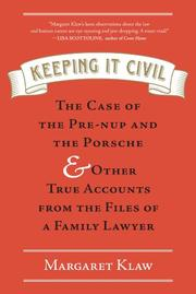 KEEPING IT CIVIL by Margaret Klaw