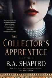 THE COLLECTOR'S APPRENTICE by B.A. Shapiro