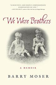 WE WERE BROTHERS by Barry  Moser