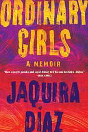 ORDINARY GIRLS by Jaquira Díaz