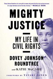 MIGHTY JUSTICE by Dovey Johnson Roundtree
