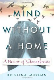 MIND WITHOUT A HOME by Kristina Morgan
