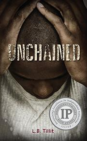 UNCHAINED by L. B. Tillit