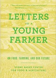 LETTERS TO A YOUNG FARMER by Stone Barns Center for Food and Agriculture