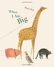 WHEN I AM BIG by Maria Dek