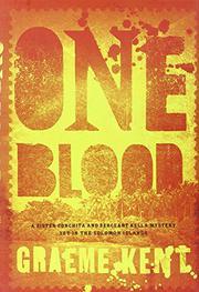 ONE BLOOD by Graeme Kent