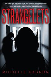STRANGELETS by Michelle Gagnon