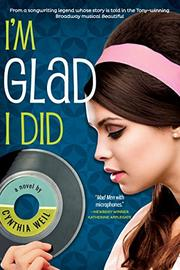 I'M GLAD I DID by Cynthia Weill