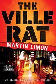 THE VILLE RAT by Martin Limón