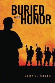 BURIED WITH HONOR by Gary J. Cross