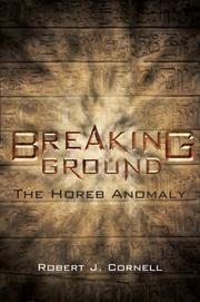 BREAKING GROUND by Robert J. Cornell
