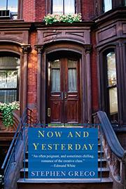 NOW AND YESTERDAY by Stephen Greco
