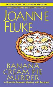 BANANA CREAM PIE MURDER  by Joanne Fluke