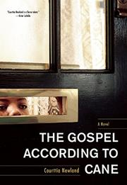 THE GOSPEL ACCORDING TO CANE by Courttia Newland