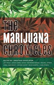 THE MARIJUANA CHRONICLES by Jonathan Santlofer