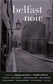 BELFAST NOIR by Adrian McKinty