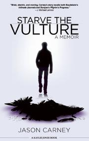 STARVE THE VULTURE by Jason Carney