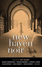 NEW HAVEN NOIR by Amy Bloom