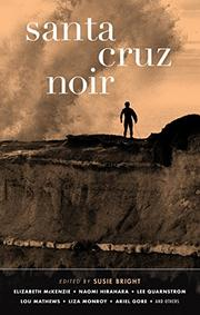 SANTA CRUZ NOIR  by Susie Bright