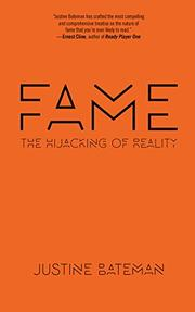 FAME by Justine Bateman