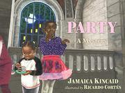 PARTY by Jamaica Kincaid