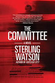 THE COMMITTEE by Sterling Watson