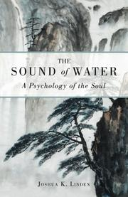 THE SOUND OF WATER by Joshua K. Linden