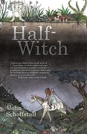 HALF-WITCH by John Schoffstall