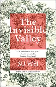 THE INVISIBLE VALLEY by Wei Su