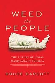 WEED THE PEOPLE by Bruce Barcott